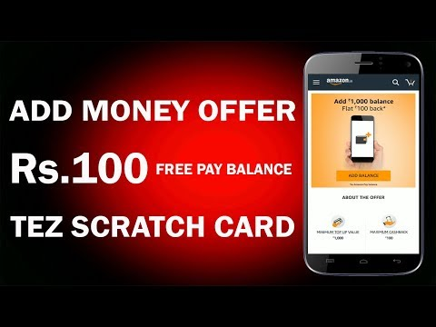 Rs.100 Free + One Tez Scratch Card !! New Amazon Add Money Offer !! Get Free Amazon Pay Balance 2018