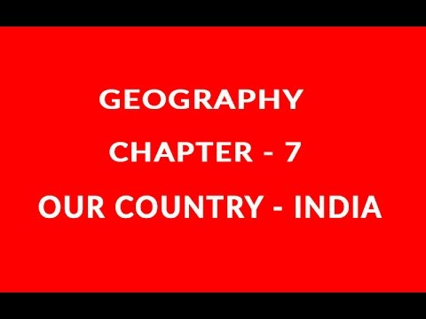 Our Country India - Chapter 7 Geography NCERT Class 6