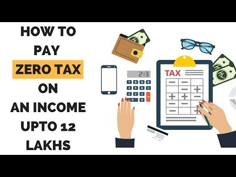 Income Tax - How to Pay Zero Tax | How to Save Tax | Union Budget 2017