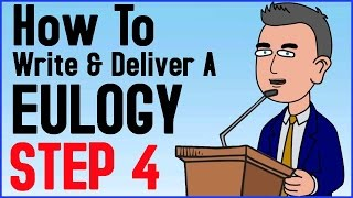 How To Write And Deliver A Eulogy Step 4 Of 6 Eulogy Definition Bring
