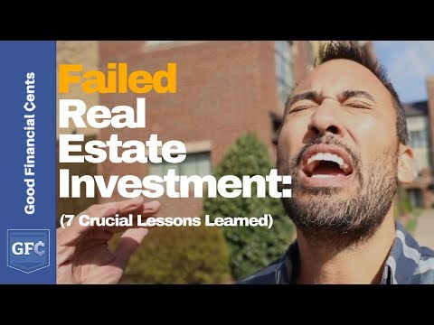Real Estate Investment Fail (7 Crucial Lessons Learned)