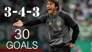Conte`s Chelsea FC - First 30 Goals With The 3-4-3 Formation - HD