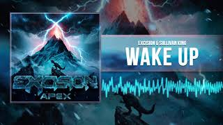 Excision & Sullivan King - Wake Up (Official Audio)