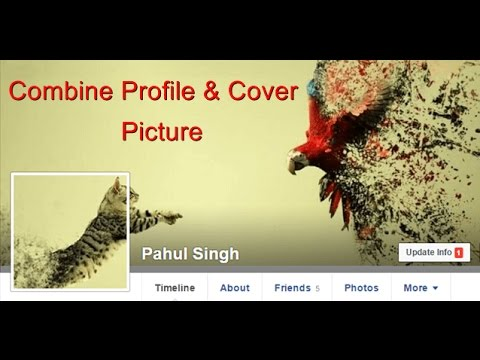 How To Combine Facebook Profile Picture And Cover Photo