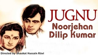 Jugnu 1947   Hindi Movie   Noor Jahan, Dilip Kumar   Hindi Classic Movies