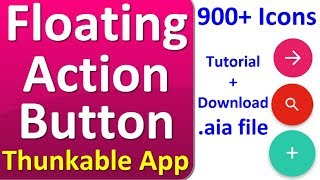 How to add floating action buttons in app with Thunkable & Makeroid