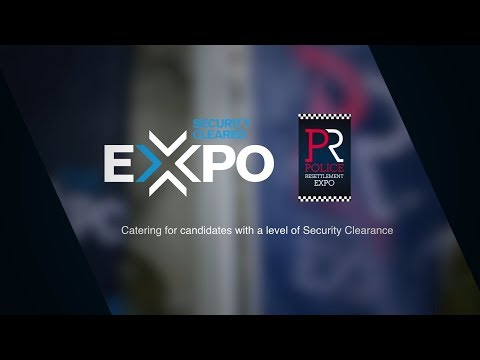 Security Cleared Expo and Police Resettlement Expo