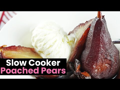 Slow Cooker Poached Pears in Red Wine