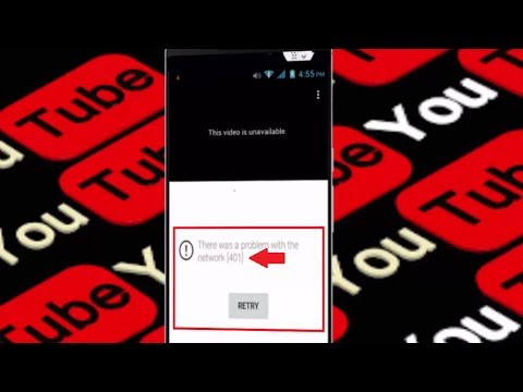 Fix Youtube Error There Was Problem with the Network 401 in Android