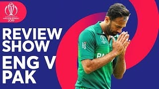 The Review - England vs Pakistan | Pakistan Shock England | ICC Cricket World Cup 2019