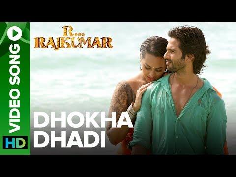 Xxx Mp4 Dhokha Dhadi Official Video Song R Rajkumar Shahid Kapoor Amp Sonakshi Sinha 3gp Sex