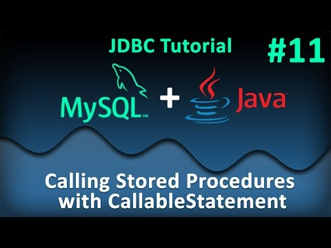 JDBC Tutorial for Beginners #11 : Calling Stored Procedures with CallableStatements