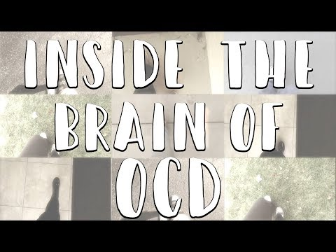 Inside The Brain Of OCD - #OCDWeek