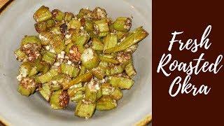 Roasted Okra ( Better than Fried Okra!!)