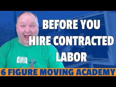 5 Things You Need To Know BEFORE You Hire Contracted Moving Labor