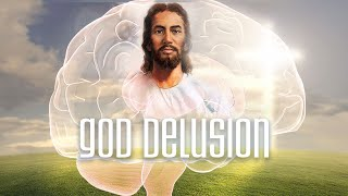How Our Brain Creates Delusion Of God