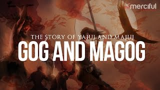 The Story of Gog and Magog (Ya