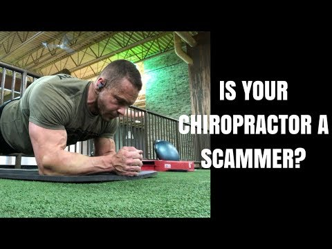 Is Your Chiropractor a Scammer?
