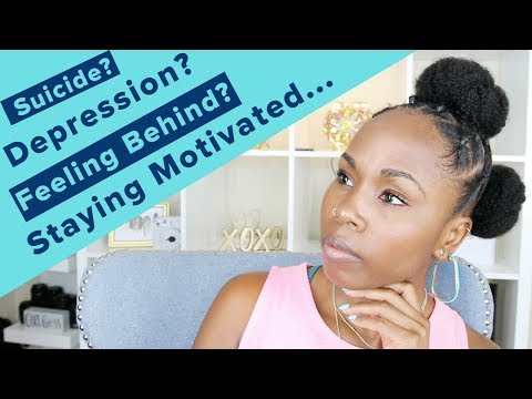 Let's Chat | Suicide | Depression | No Confidence | Feeling Behind in Life | How to Stay Motivated
