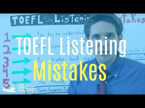 5 TOEFL Listening Mistakes Every Student Makes