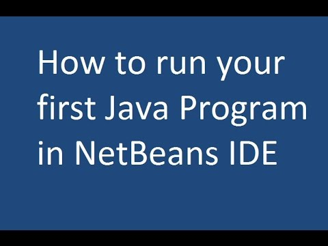 How to run your first Java Program in NetBeans IDE