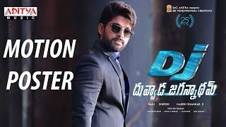 DJ - Duvvada Jagannadham Motion Poster ||DJ Songs|| Allu Arjun, Pooja Hegde || Harish Shankar || DSP