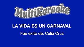 Multi Karaoke - La Vida Es Un Carnaval