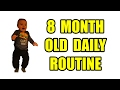 8 Month Old Daily Routine