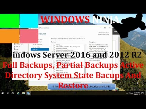 Windows Server 2016 - Full Backups, Active Directory System State Backups And Restore