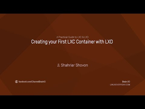 07. Creating your First LXC Container with LXD