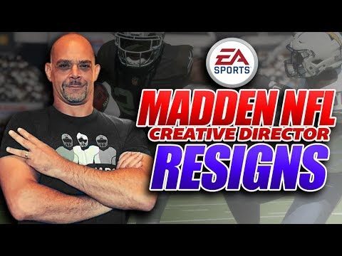 Madden Creative Director Rex Dickson Resigns. Will Madden 19 Be Affected??