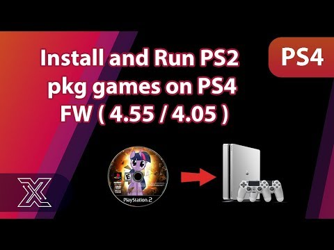 Install and run PS2 pkg games on PS4 /4.55 /4.05