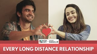 FilterCopy | Every Long Distance Relationship | Ft. Ayush Mehra and Apoorva Arora