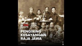 Pengiring Kesayangan Raja Jawa | HISTORIA.ID