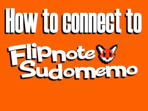 How to connect to the Flipnote Sudomemo server with your Nintendo DSi (flipnote hatena)