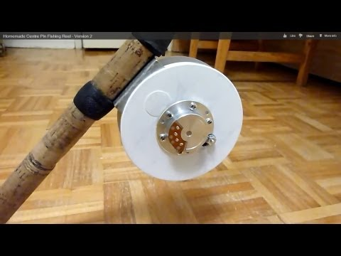 Homemade Centre Pin Fishing Reel - Version 2