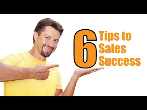 6 Tips to Sales Success