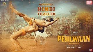 Pehlwaan Trailer Hindi    Pehlwaan   Pahalwan Trailer   Pehalwan Movie Teaser Hindi