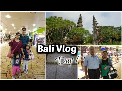 Bali Vlog - Day 1 | First Glimpse of Bali | Indian Family Travel Vlog