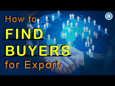 How to find Buyers for Export, How to do International Marketing, How to Get Export Order