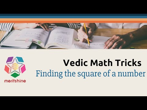 Finding the square of a number - Vedic Maths tricks