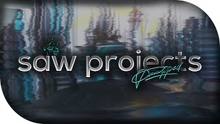 Saw Projects // ~ by Paralyzed