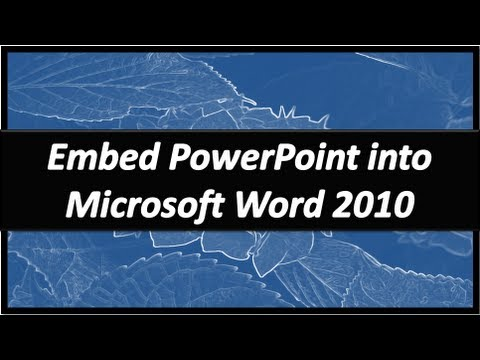 Embed PowerPoint in Word - Microsoft Word