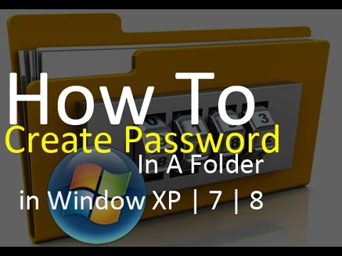 How To Create Password In A Folder in Window XP | 7 | 8