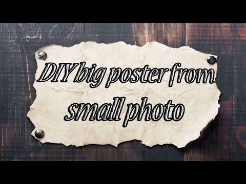 DIY big poster at home