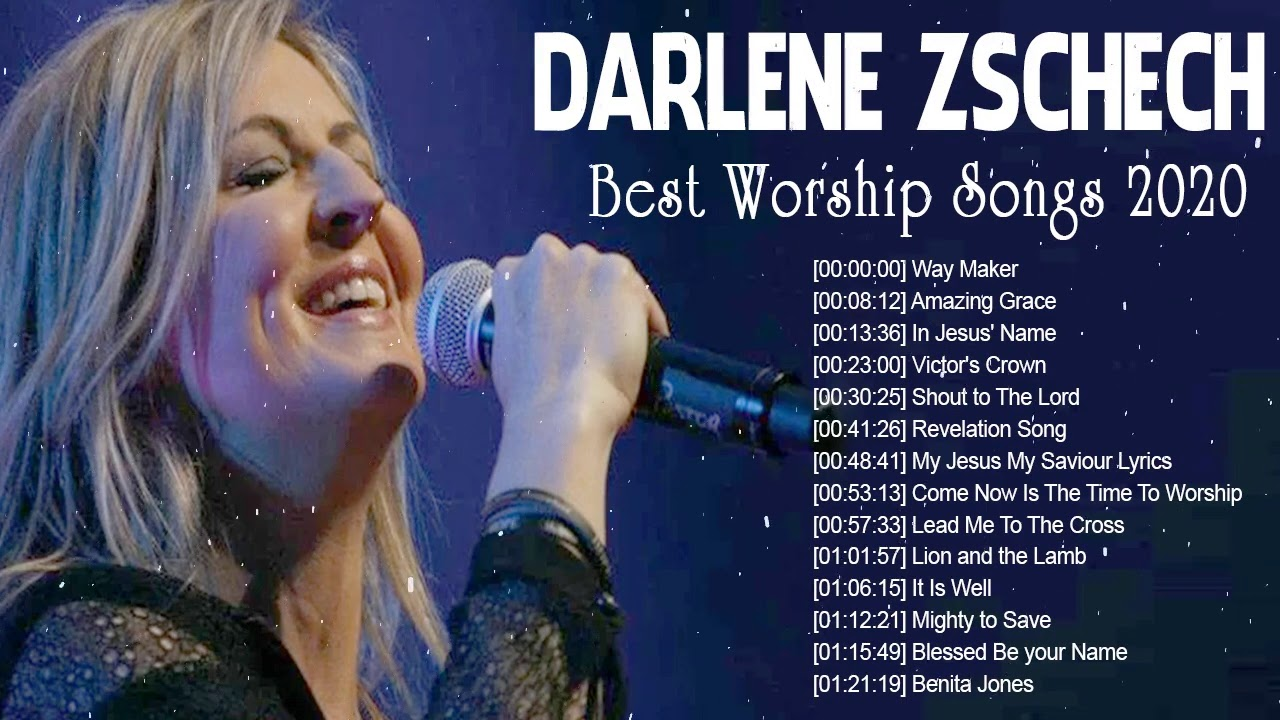 Collection 2020  Christian Worship Songs of Darlene Zschech  ☘️ Praise and Worship Songs 2020