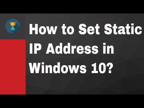 How to Set Static IP Address in Windows 10?