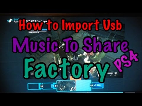 PS4: How To Import USB Music On Share Factory *Tutorial*