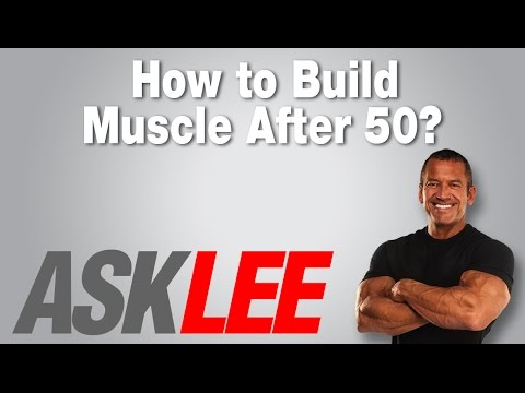 How To Build Muscle After 50 - With Lee Labrada