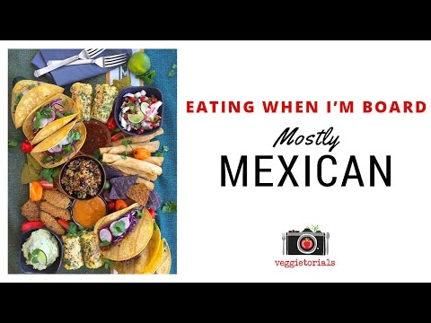 Mexican Fiesta || Eating When I'm Board Ep. 3